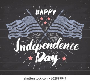 Happy Independence Day, fourth of july, Vintage greeting card with USA flags, United States of America celebration. Hand lettering, american holiday retro design vector illustration on chalkboard