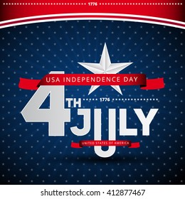 Happy independence day, United states of america day, independence day 4 th july. USA