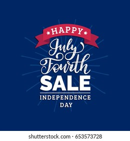 Happy Independence Day of United States of America calligraphic poster, card etc. Vector Fourth of July Sale hand lettering inscription. USA flag background.