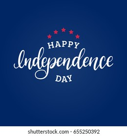 Happy Independence Day of United States of America calligraphic poster, card etc. Vector Fourth of July hand lettering inscription. USA holiday background.