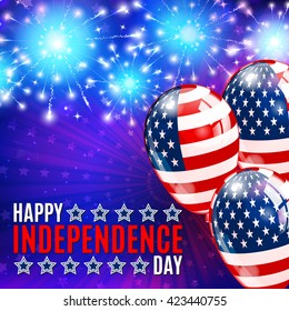 Happy independens day. Fireworks, balloons and lettering background for 4th of July.