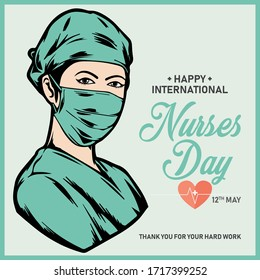 Happy International Nurses Day vector. International Nurses Day May 12th. Nurse with face mask Vector. Thank you doctors and nurses vector.