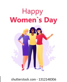 Happy International Women s Day 8 march - Young happy women hugging together. Flat concept vector illustration for web, landing page, banner, presentation, flyer, poster