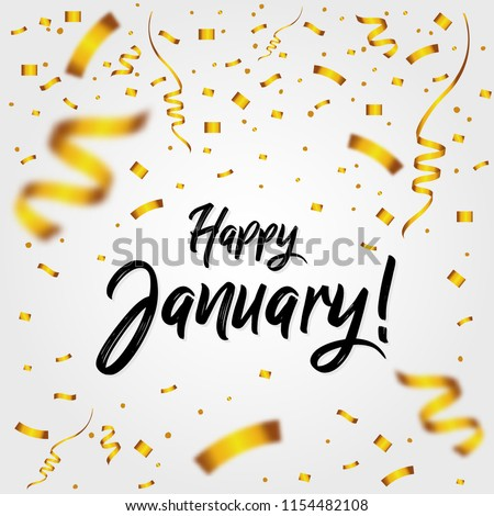 Happy january golden confetti new month stock vector royalty free happy january with golden confetti new month quote sign lettering handwritten m4hsunfo