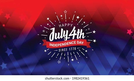 Happy July 4th, independence day, since 1776 with firework starburst and ribbon design  on trendy red and blue American flag color background with stars.