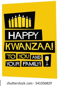 Happy Kwanzaa To You And Your Family (Flat Style Vector Illustration Holiday Quote Poster Design)