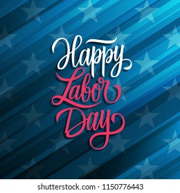 Happy Labor Day celebrate card with handwritten holiday greetings. United States national holiday vector illustration.
