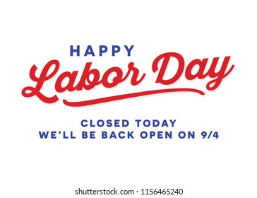 Happy Labor Day Closed Sign Vector Background for posters, flyers, business, company, retail store, social media