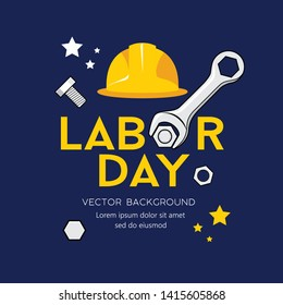 Happy Labor day message Vector, Wrench Design on navy blue background , illustration