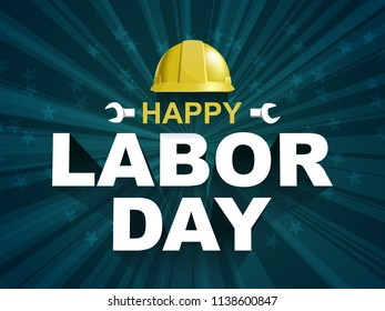 Happy Labor day poster flyer banner vector illustration. Yellow Safty helmet on burst background design. Labor day celebration concept advertising.