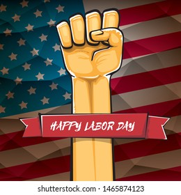 Happy labor day usa vector poster with strong orange fist isolated on usa flag background. vector happy american labor day background or greeting card with man hand.