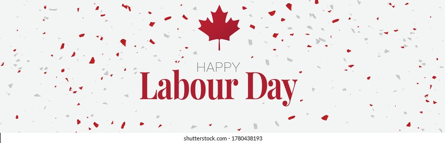Happy Labour Day. Canada red and white colors confetti and a maple leaf. Banner or header with lettering. Simple vector illustration.