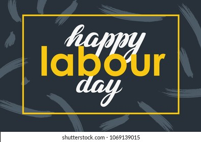 Happy Labour day lettering vector background.  Horizontal banner or poster. Labour Day with brush strokes. Isolated on blue background. EPS 8