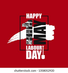 Happy labour day vector label with number 1 brick wall texture in grunge black frame on red background. First may labor day background, banner, poster. Socialism international mayday placard - Vector