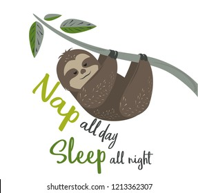 Happy lazy sloth vector. Cute sloth hanging on a tree branch illustration. Nap all day sleep all night.