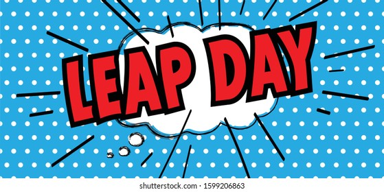 Happy Leap day or leap year slogan. Calendar page 29 February, month 2020 and 366 days. 29th Day of february, today one extra day. line pattern banner Fun vector icon sign