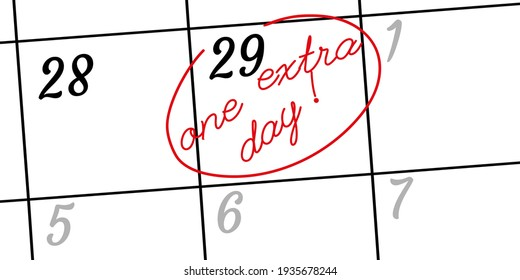 Happy leap day or leap year slogan. Calendar page February 29. Today is one extra day. Vector illustration