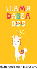 Happy llama  with lettering Llama Dabba Doo. Vector illustration of funny cute animal.