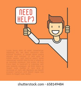 Happy man peeks out and holds the sign that asks 'Need Help?'. Support service, volunteering, charity concept. Thin line vector illustration.