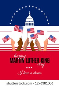 Happy Martin Luther King Day placard, poster or greeting card. Text and Washington DS capitol white house and hands with usa flags. Vector illustration for MLK day