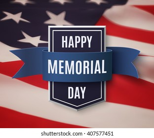 Happy Memorial Day background template. Shield with blue ribbon on top of American flag.  Patriotic banner. Vector illustration.