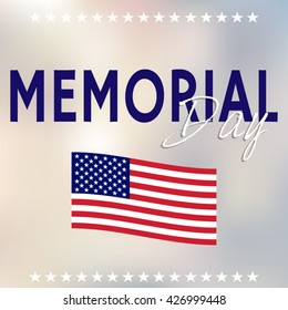 Happy Memorial Day. Memorial Day banner. Memorial Day celebration poster. Memorial Day flag. Memorial Day card. Memorial Day vector card. Memorial day card over blue background, vector illustration.