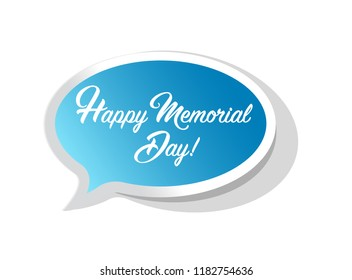 happy memorial day bright message bubble isolated over a white background