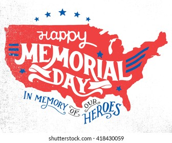 Happy Memorial Day In Memory Of Our Heroes Hand Lettering Greeting Card With
