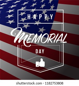happy memorial day us flag line quote message concept isolated over a blue background