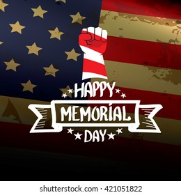 Happy Memorial Day vector background. Memorial day greeting card with clenched fist