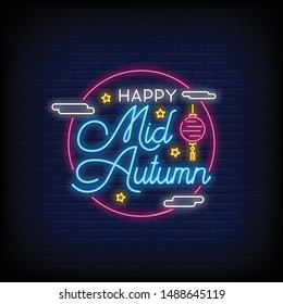 Happy Mid Autumn Festival for poster in neon style. Happy Mid Autumn Festival in neon signs. invitation card, light banner, greeting card, posters, flyers
