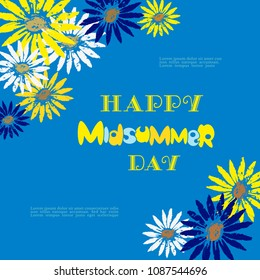 Happy Midsummer greeting poster. Fancy hand drawn lettering. Colorful flowers on blue sky background. Template for Sweden longest summer day holiday banner festive tradition party. Vector illustration