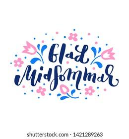 Happy Midsummer handwritten lettering poster, card, invitation, banner. Vector illustration EPS 10.