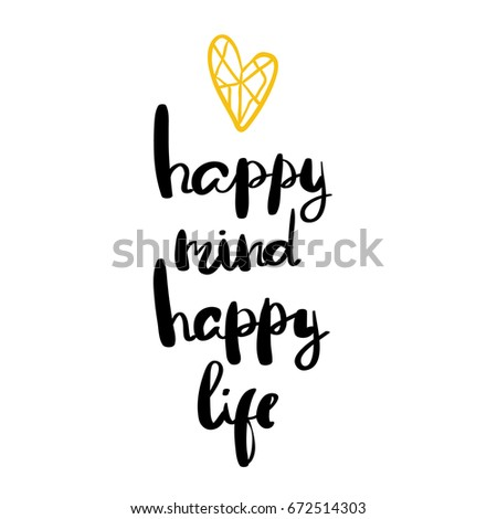 happy mind happy life positive saying stock vector royalty free