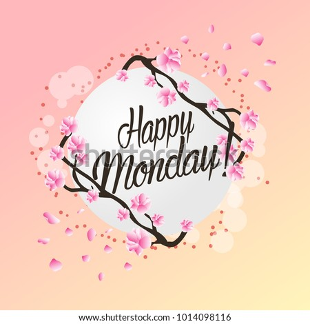 Happy monday beautiful greeting card flower stock vector royalty happy monday beautiful greeting card with flower background m4hsunfo