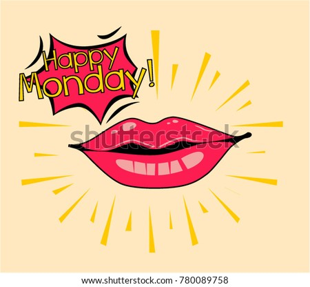 Happy monday beautiful greeting card poster stock vector royalty happy monday beautiful greeting card poster with comic lips pop art style m4hsunfo