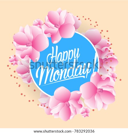 Happy monday beautiful greeting card bunch stock vector royalty happy monday beautiful greeting card with bunch flowers background m4hsunfo