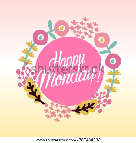 Happy monday beautiful greeting card poster stock vector royalty happy monday beautiful greeting card poster m4hsunfo