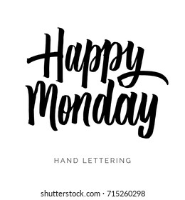 Happy Monday. Hand drawn decorative quote for your design. Can be used for bags, t-shirts, planners, posters, cards, banners, advertisement, social media, etc.