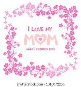 Happy mother day. I love my mom.  Greeting card. Celebration background with pink flower and place for your text. Pink flowering tree. Cherry blossom. Sakura. Vector Illustration