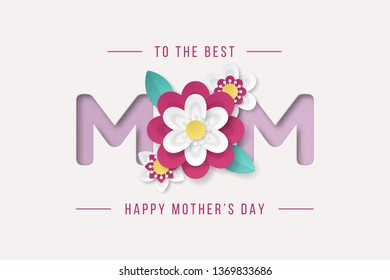 Happy Mothers Day background with beautiful paper cut flowers . Vector illustration