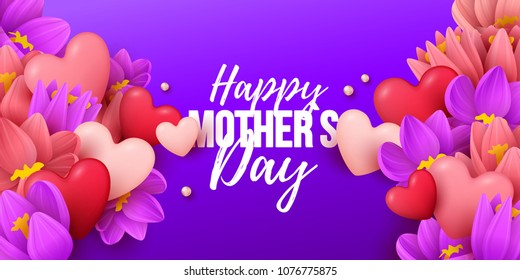 Happy Mothers Day background with flowers and hearts. Vector illustration