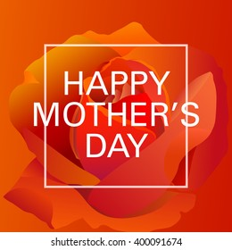 Happy Mother's Day Background Vector Illustration with Rose