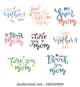 Happy Mothers day calligraphic quote SET. Typography lettering Collection for greeting card, poster, print, postcard.