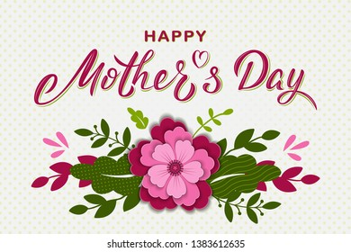 Happy Mother's day card design with hand lettering text, paper cut flower and branches. Mothers day sign for postcard, invitation, poster, banner, email, greeting card. Vector season greeting