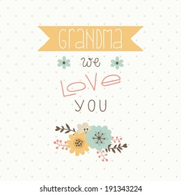 Happy Mothers Day Card For Grandma We Love You