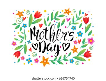 Happy mother's day card. Handwritten calligraphy inscription. Floral vector background. Brush lettering, modern calligraphy. Flowers.