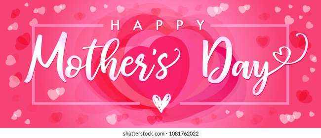 Happy Mother`s Day elegant lettering and pink hearts banner. Calligraphy vector text and heart in frame background for Mother's Day. Best mom ever greeting card