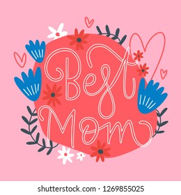Happy Mother's day greeting card. Best mom postcard or banner.