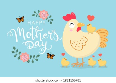 Happy Mother's Day greeting card with cute hen and chick. Chicken and baby. Animal cartoon character set. Vector in flat style.
